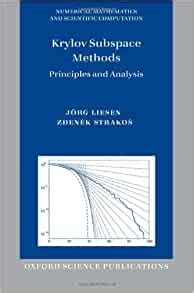 Krylov Subspace Methods Principles And Analysis Numerical Mathematics And Scientific Computation