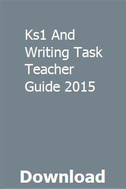 Ks1 And Writing Task Teacher Guide 2009