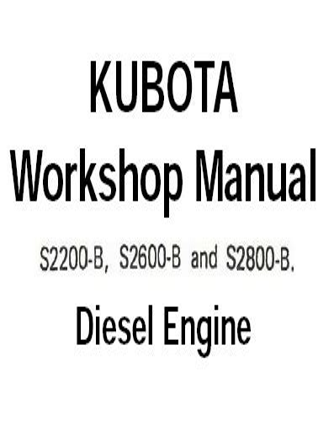 Kubota 2600 B Diesel Engine Factory Service Workshop Manual