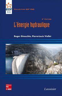 L'énergie hydraulique 2° Éd. (collection EDF R&D)[e-book]: