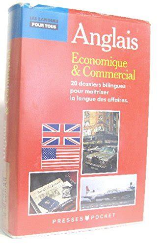 L'Anglais économique et commercial : Livre avec cassette