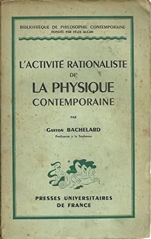 L'activité rationaliste de la physique contemporaine.
