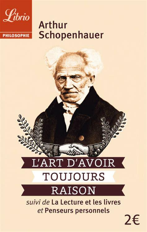 L'art d'avoir toujours raison + Oeuvres Complètes d'Arthur Schopenhauer: lci-24 [Livre évolutif]