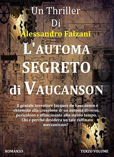 L'automa segreto di Vaucanson: CODEX SECOLARIUM SAGA VOL.3
