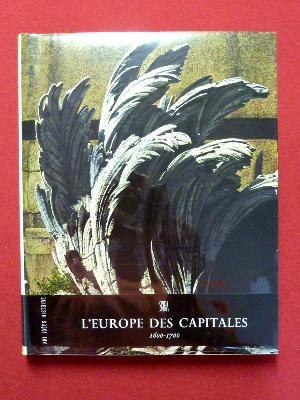 L'europe des capitales. 1600-1700. skira.