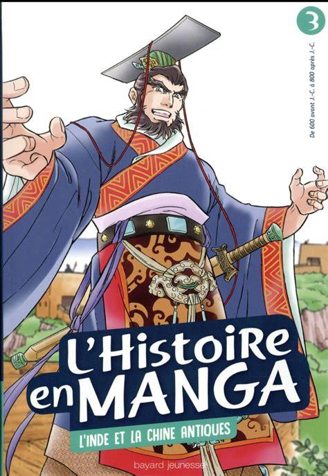 L'histoire en manga 3. L'Inde et la Chine antiques