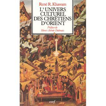 L'univers culturel des chretiens d'orient 032197