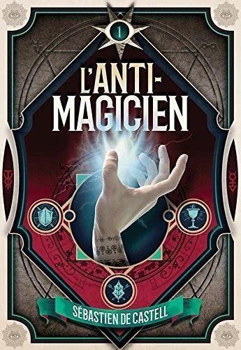 L'anti magicien – tome 1 (2018)