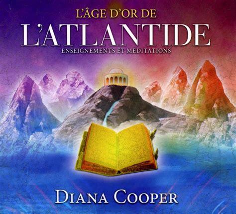 L Age D Or De L Atlantide Enseignements Et Meditations Livre Audio