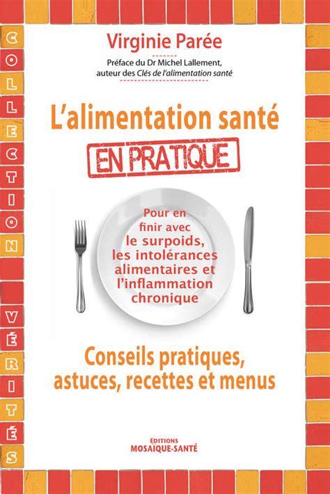 L Alimentation Sante En Pratique Conseils Pratiques