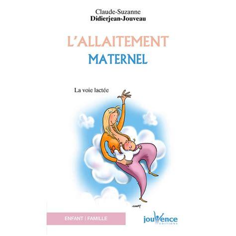 L Allaitement Maternel La Voie Lactee