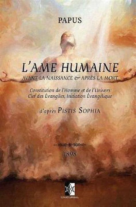 L Ame Humaine Avant La Naissance Andamp Apres La Mort Ed 1898