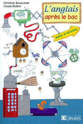 L Anglais Apres Le Bac Mise A Niveau Bts Iut Prepas Licence Niveau B2 C1