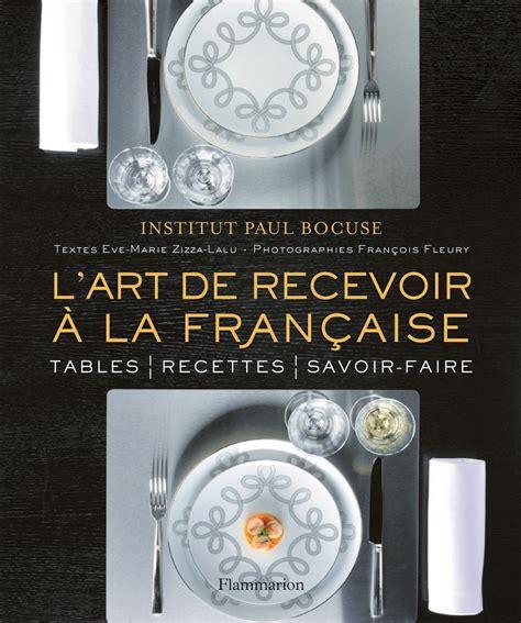 L Art De Recevoir A La Francaise