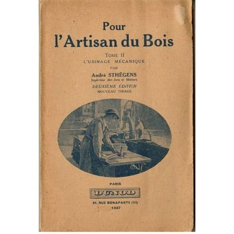 L Artisan Du Bois Tome 2 L Usinage Mecanique