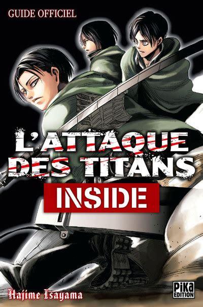 L Attaque Des Titans Inside Guide Officiel
