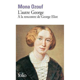 L Autre George A La Rencontre De George Eliot