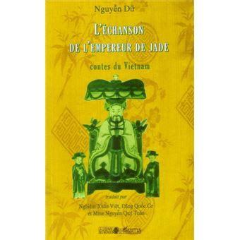 L Echanson De L Empereur De Jade Contes Du Vietnam