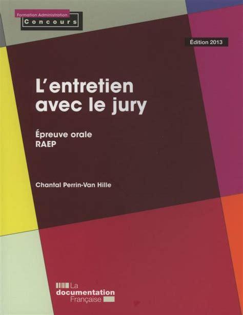 L Entretien Avec Le Jury Epreuve Orale Raep