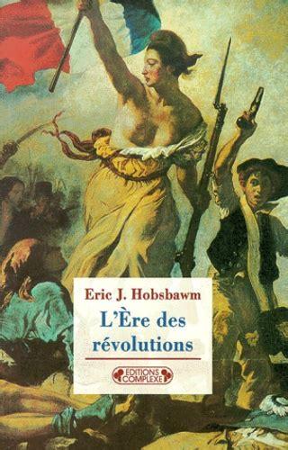 L Ere Des Revolutions 1789 1848