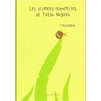 L Escargot Les Sciences Naturelles De Tatsu Nagata