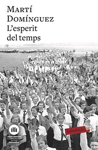 L Esperit Del Temps Catalan Edition