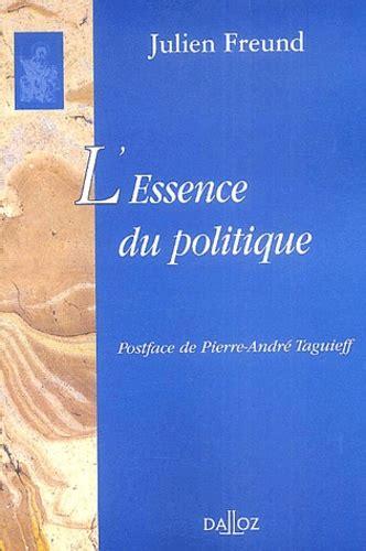 L Essence Du Politique