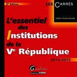 L Essentiel Des Institutions De La Ve Republique 2014 2015