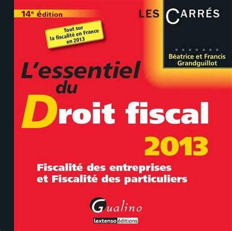 L Essentiel Du Droit Fiscal