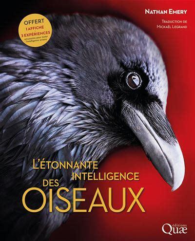 L Etonnante Intelligence Des Oiseaux Preface De Frans De Waal