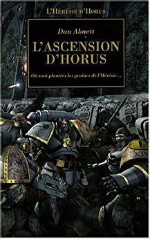 L Heresie D Horus Tome 1 L Ascension D Horus Ou Sont Plantees Les Graines De L Heresie