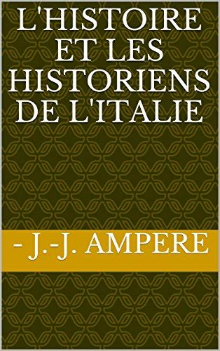 L Histoire Et Les Histoires De L Italie French Edition