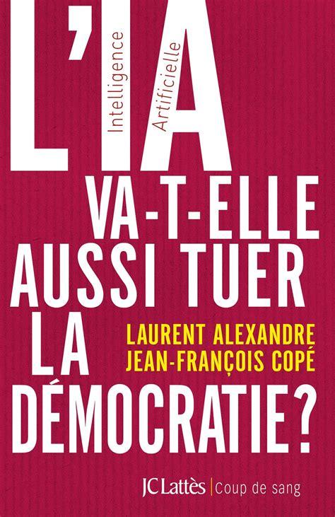 L Ia Va T Elle Aussi Tuer La Democratie