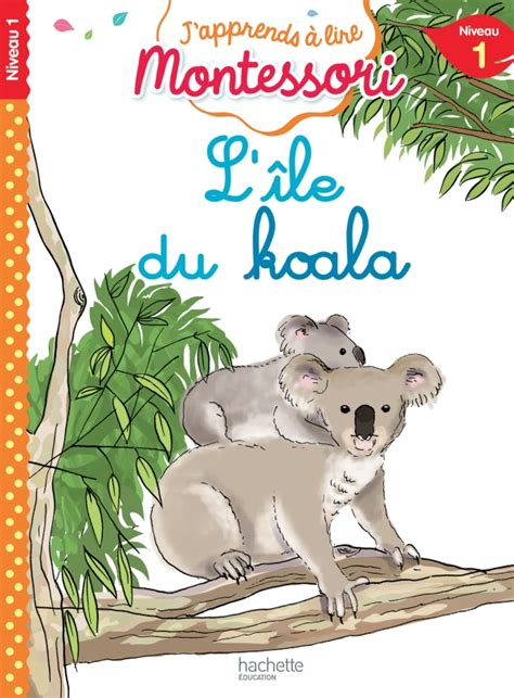L Ile Du Koala Niveau 1 J Apprends A Lire Montessori