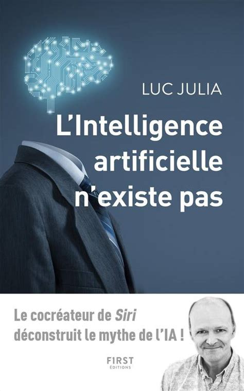 L Intelligence Artificielle N Existe Pas