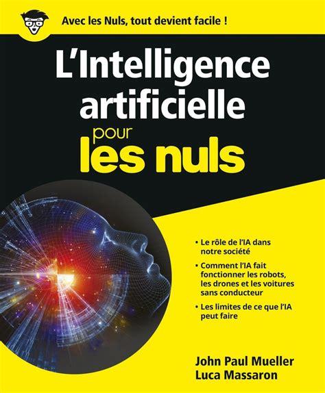 L Intelligence Artificielle Pour Les Nuls