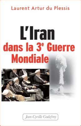 L Iran Dans La 3e Guerre Mondiale