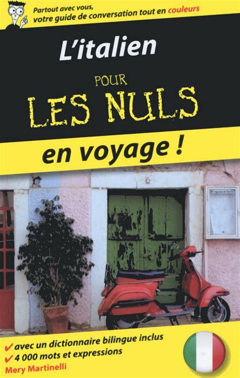L Italien Pour Les Nuls En Voyage 2eme Edition