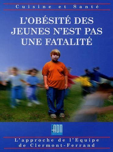 L Obesite Des Jeunes N Est Pas Une Fatalite Une Equipe Un Espoir Des Solutions