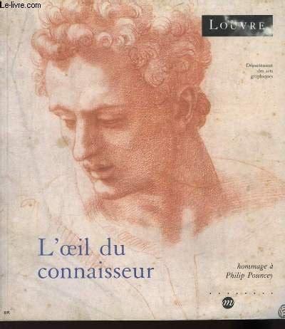 L Oeil Du Connaisseur Hommage A Philip Pouncey