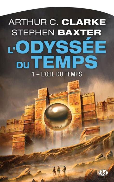 L Oeil Du Temps L Odyssee Du Temps T1