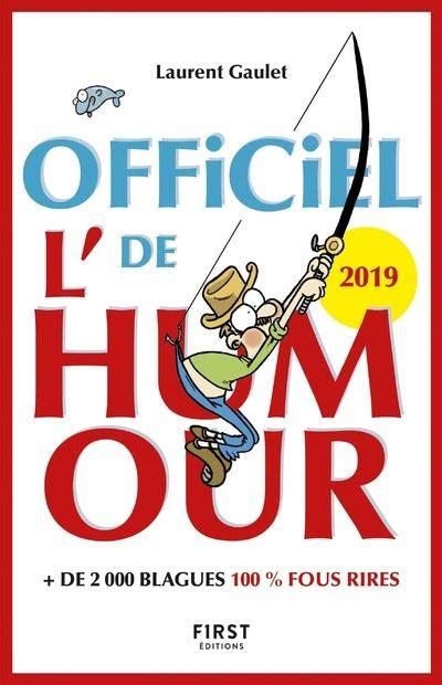 L Officiel De L Humour 2019 2 000 Blagues 100 Fous Rires