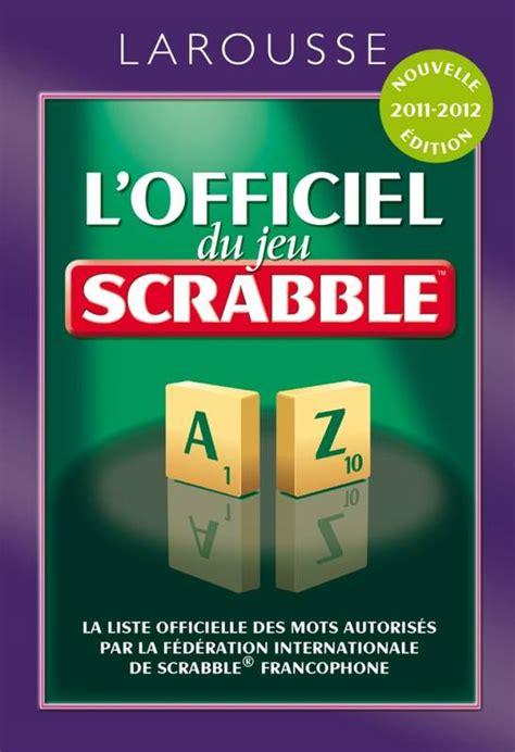 L Officiel Du Jeu Scrabble