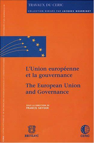 L Union Europeenne Et La Gouvernance Edition Bilingue Francais Anglais