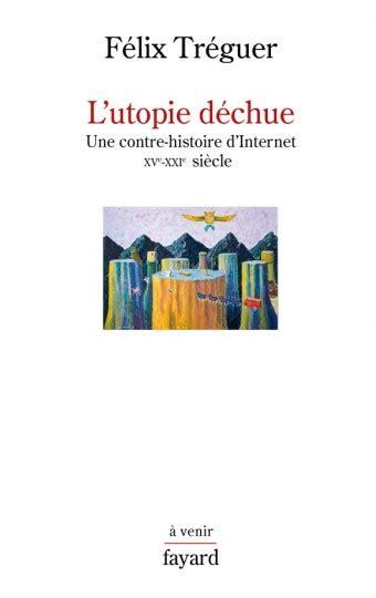 L Utopie Dechue