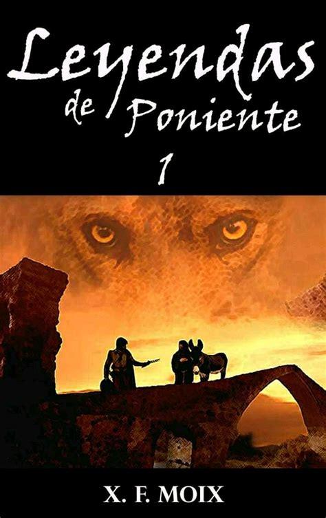 LEYENDAS DE PONIENTE