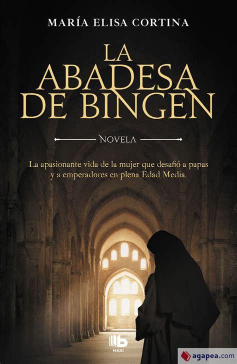La Abadesa De Bingen