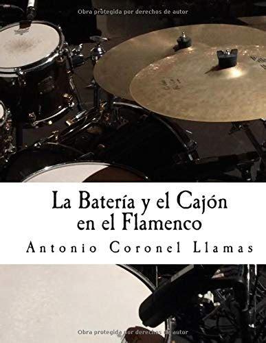 La Bateria Y El Cajon En El Flamenco