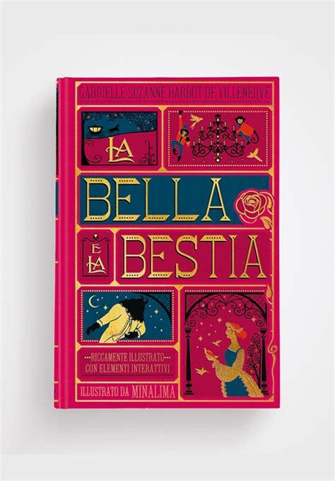 La Bella E La Bestia Edizione Illustrata