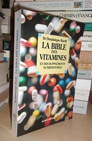 La Bible Des Vitamines Et Des Supplements Nutritionnels